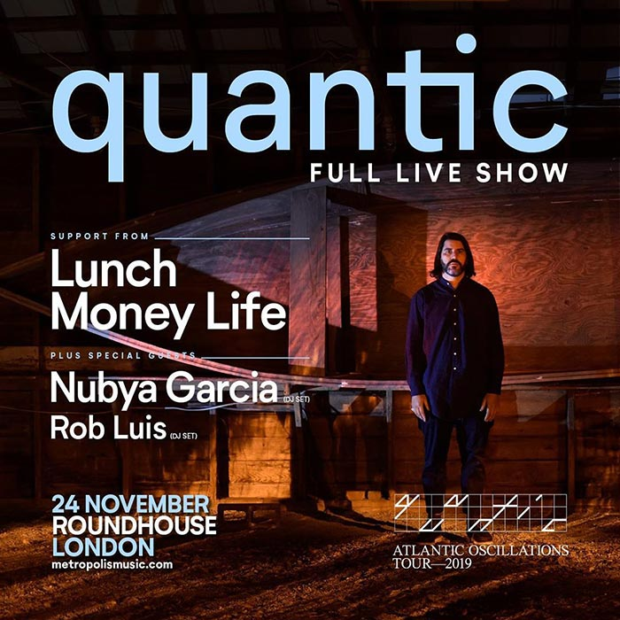 Quantic at The Roundhouse on Sun 24th November 2019 Flyer