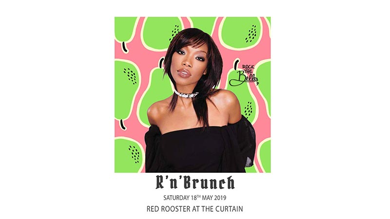 R'n'Brunch at Red Rooster Shoreditch on Sat 18th May 2019 Flyer