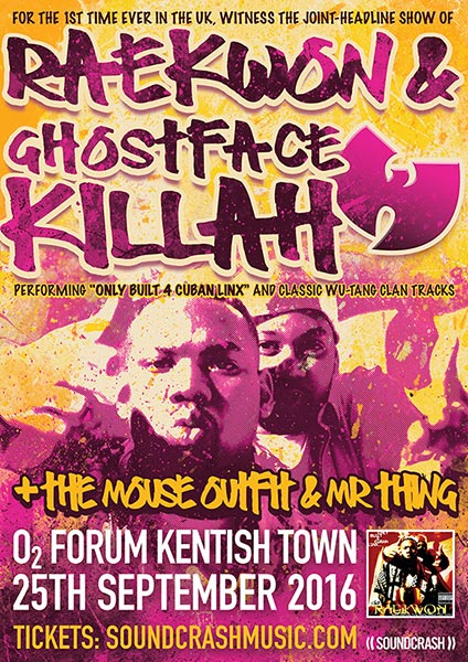 Raekwon & Ghostface Killah at Trapeze on Sunday 25th September 2016 Flyer