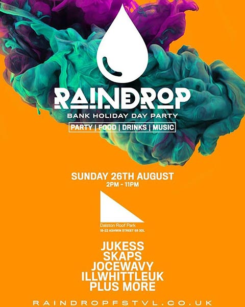 Raindrop at Dalston Roof Park on Sunday 26th August 2018 Flyer
