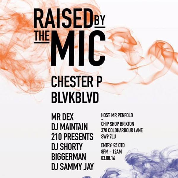 Raised By The Mic at Trapeze on Wednesday 3rd August 2016 Flyer