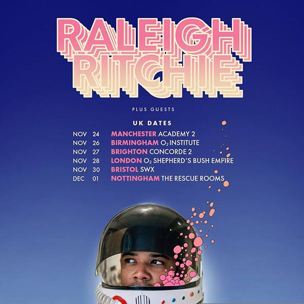 Raleigh Ritchie at Shepherd's Bush Empire on Wednesday 28th November 2018 Flyer