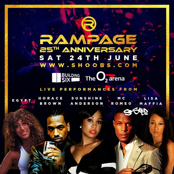 Rampage 25th Anniversary at Building Six on Sat 24th June 2017 Flyer