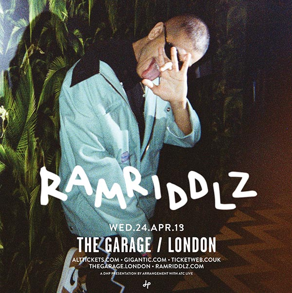 Rammridlz at The Garage on Wed 24th April 2019 Flyer