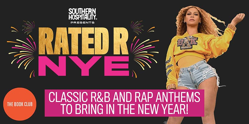 Rated R NYE at Book Club on Tue 31st December 2019 Flyer