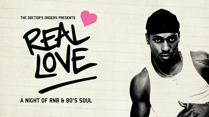 Real Love at Hoxton Square Bar & Kitchen on Sat 7th September 2019 Flyer