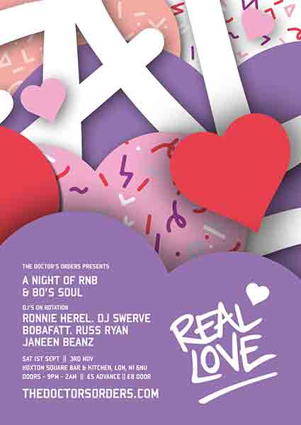 Real Love at Hoxton Square Bar & Kitchen on Sat 3rd November 2018 Flyer