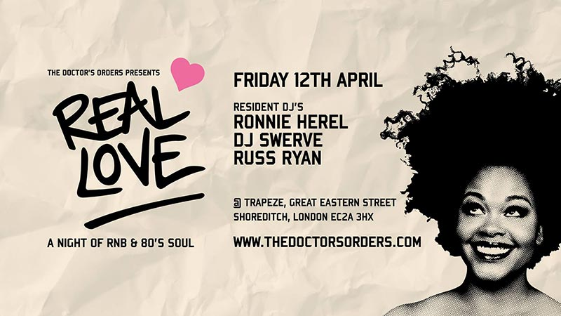Real Love at Trapeze on Fri 12th April 2019 Flyer