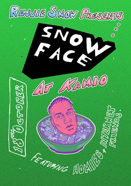 Rejjie Snow presents Snow Face at The Forum on Tuesday 18th October 2016 Flyer
