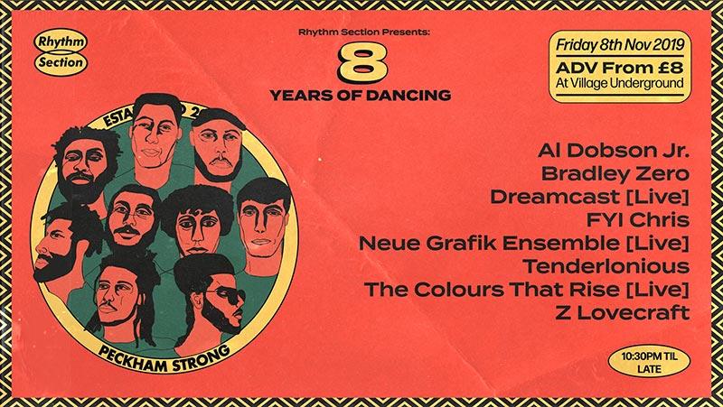 Rhythm Section: 8 years of Dancing at Village Underground on Fri 8th November 2019 Flyer