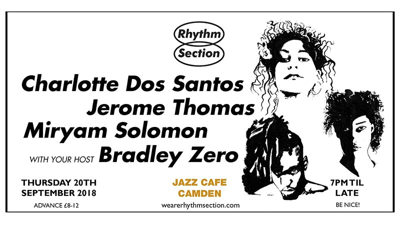 RS presents at Jazz Cafe on Thu 20th September 2018 Flyer