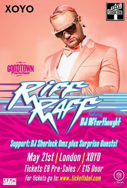 Riff Raff at XOYO on Sun 21st May 2017 Flyer