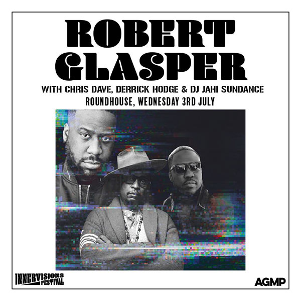 Robert Glasper at The Roundhouse on Wednesday 3rd July 2019 Flyer