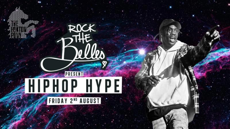 Rock The Belles x Hiphop Hype at The Hoxton Pony on Fri 2nd August 2019 Flyer