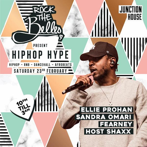 Rock The Belles x Hiphop Hype Dalston at Junction House on Sat 23rd February 2019 Flyer