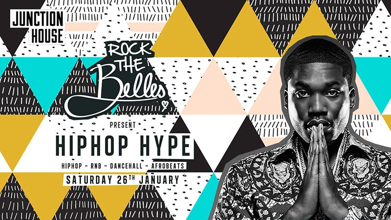 Rock The Belles x Hiphop Hype Dalston at Junction House on Sat 26th January 2019 Flyer