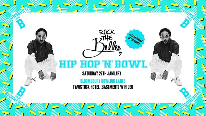 Hip Hop N Bowl at Bloomsbury Bowl on Sat 27th January 2018 Flyer