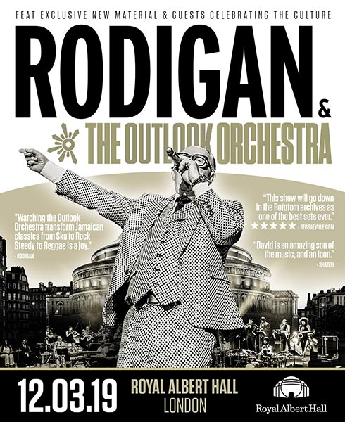 David Rodigan & the Outlook Orchestra at Royal Albert Hall on Tue 12th March 2019 Flyer