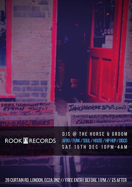 Rook Records DJs at Horse & Groom on Sat 15th December 2018 Flyer