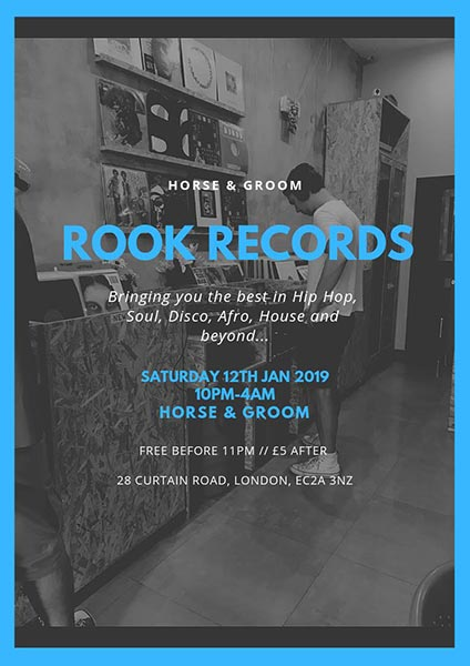 Rook Records DJs at Horse & Groom on Sat 12th January 2019 Flyer