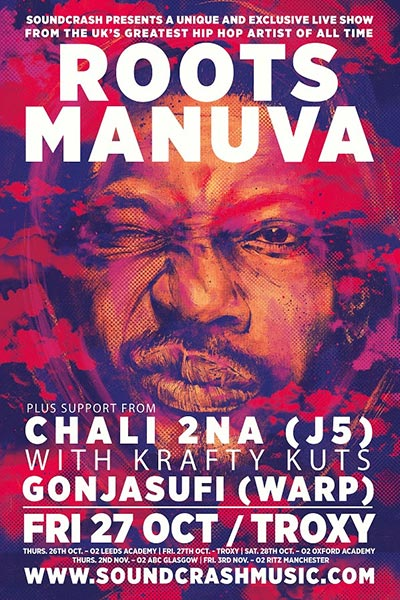 Roots Manuva at The Troxy on Fri 27th October 2017 Flyer