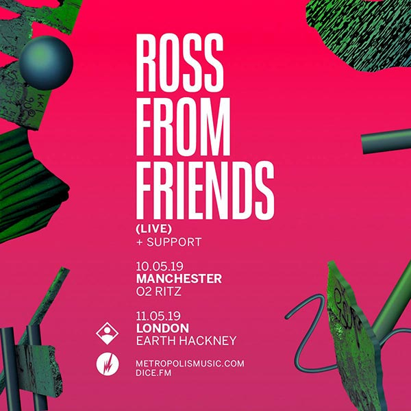 Ross from Friends at EartH on Sat 11th May 2019 Flyer