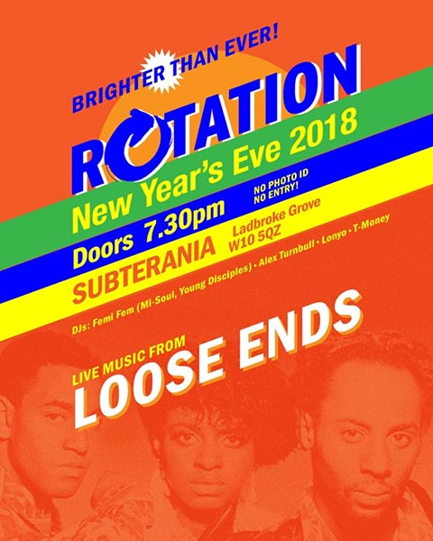 Loose Ends at Subterania on Mon 31st December 2018 Flyer