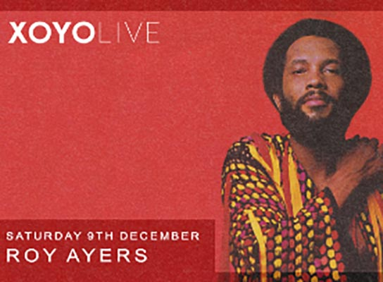 Roy Ayers at XOYO on Sat 9th December 2017 Flyer