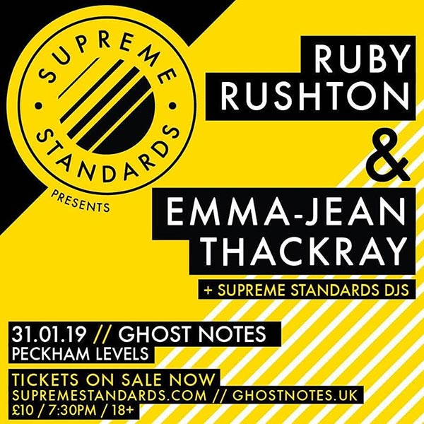 Ruby Rushton at Ghost Notes on Thu 31st January 2019 Flyer
