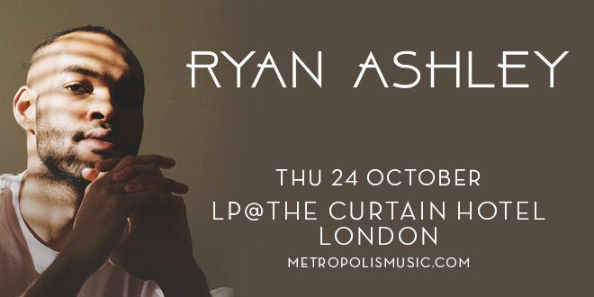 Ryan Ashley at The Curtain on Thu 24th October 2019 Flyer
