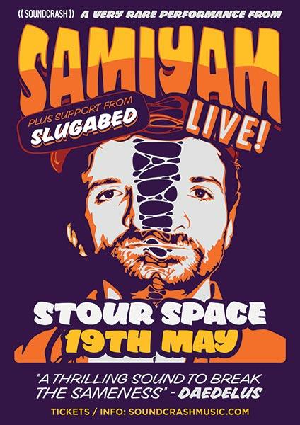 Samiyam at KOKO on Thursday 19th May 2016 Flyer