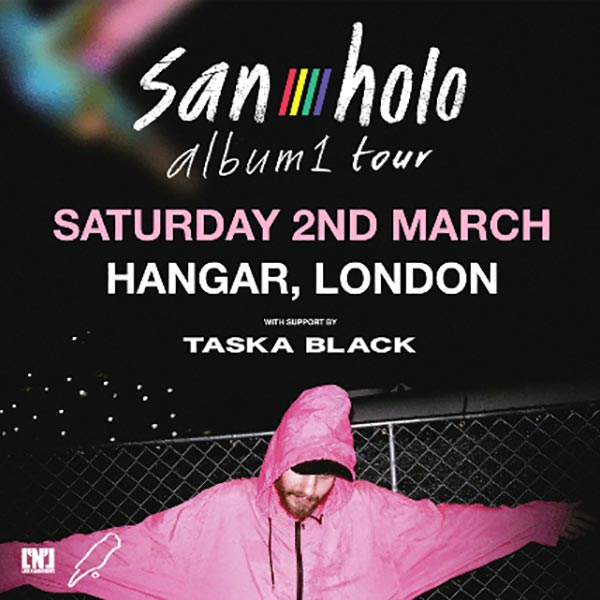 San Holo at Hangar on Sat 2nd March 2019 Flyer