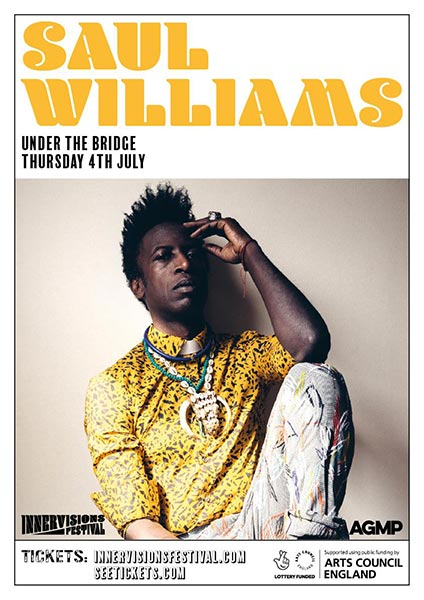 Saul Williams at Under the Bridge on Thu 4th July 2019 Flyer