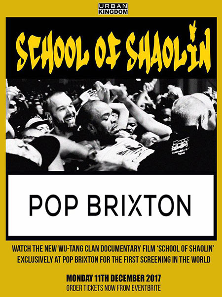 School of Shaolin Screening at Pop Brixton on Mon 11th December 2017 Flyer