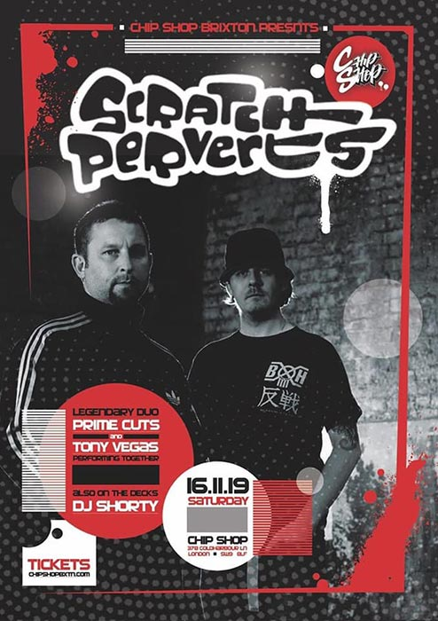 Scratch Perverts at Chip Shop BXTN on Saturday 16th November 2019 Flyer