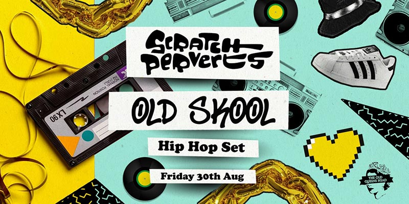 Old Skool Hip-Hop Party at The Old Queen