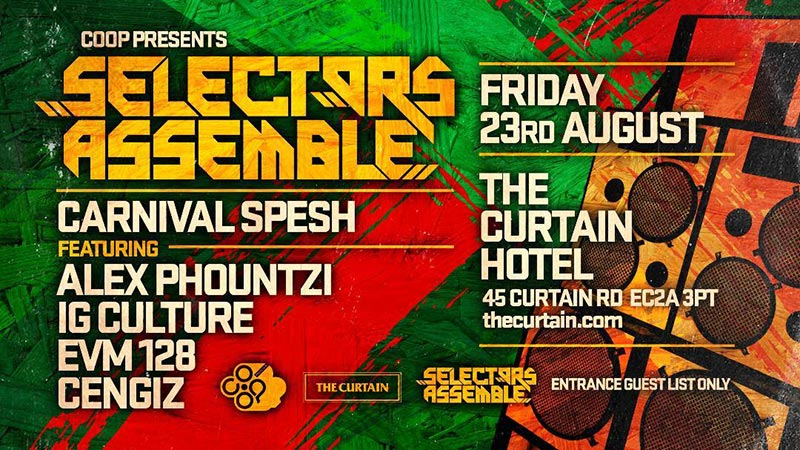 Selectors Assemble at The Curtain on Fri 23rd August 2019 Flyer