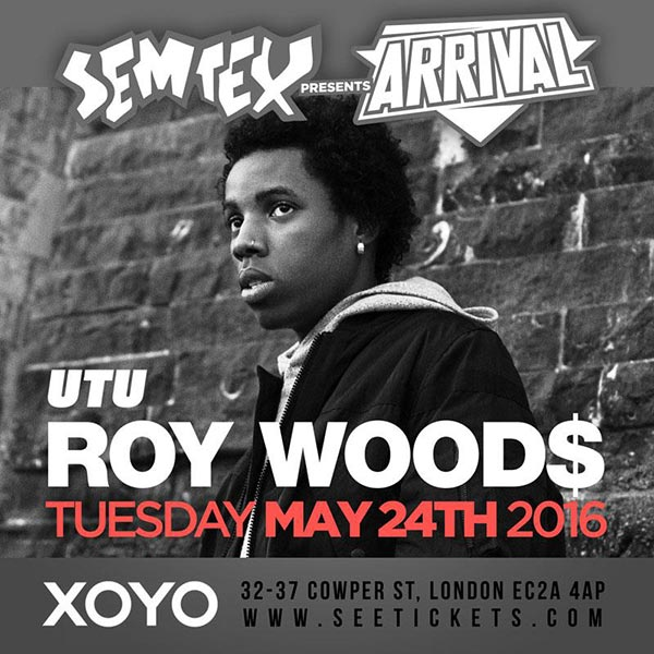 Roy Woods at KOKO on Tuesday 24th May 2016 Flyer