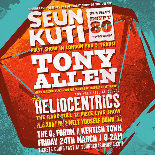Seun Kuti + Tony Allen at The o2 on Friday 24th March 2017 Flyer