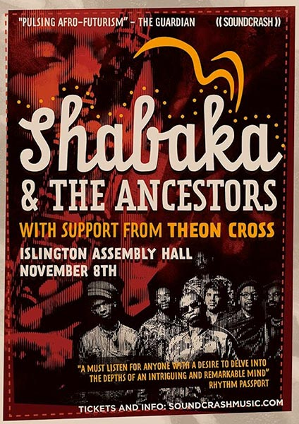 Shabaka & The Ancestors at Islington Assembly Hall on Wed 8th November 2017 Flyer