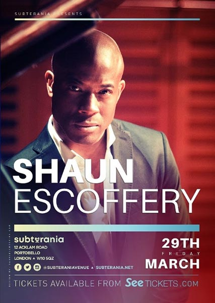 Shaun Escoffery at Subterania on Fri 29th March 2019 Flyer