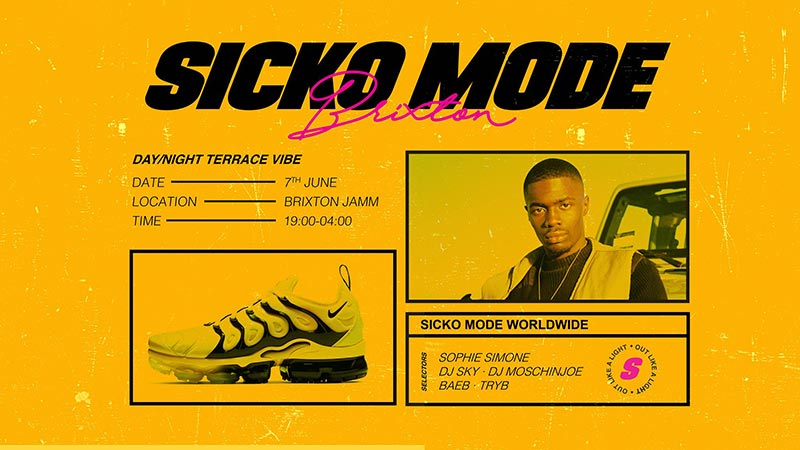 Sicko Mode at Brixton Jamm on Fri 7th June 2019 Flyer