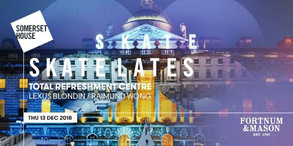 Skate Lates at Somerset House on Thu 13th December 2018 Flyer