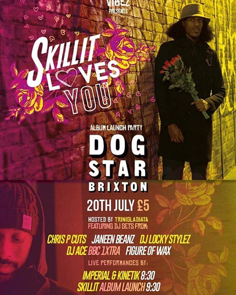 Skillit Loves You Album Launch Party at Dogstar on Thu 20th July 2017 Flyer