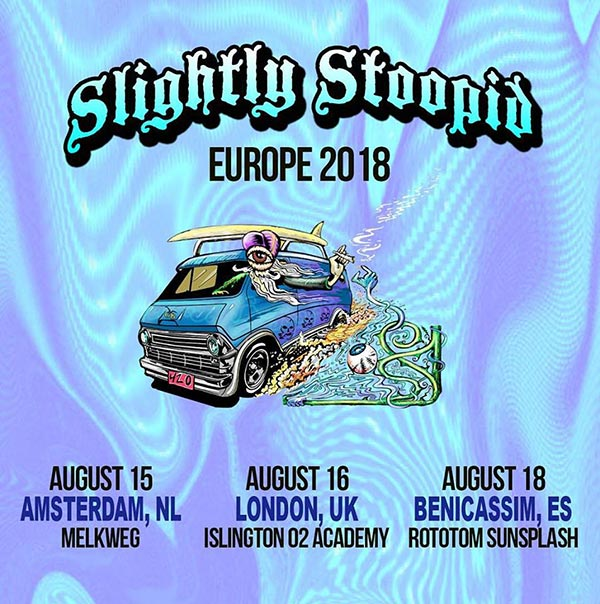 Slighty Stoopid at Islington Academy on Thu 16th August 2018 Flyer