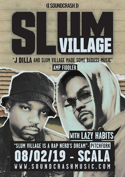 Slum Village at Scala on Fri 8th February 2019 Flyer