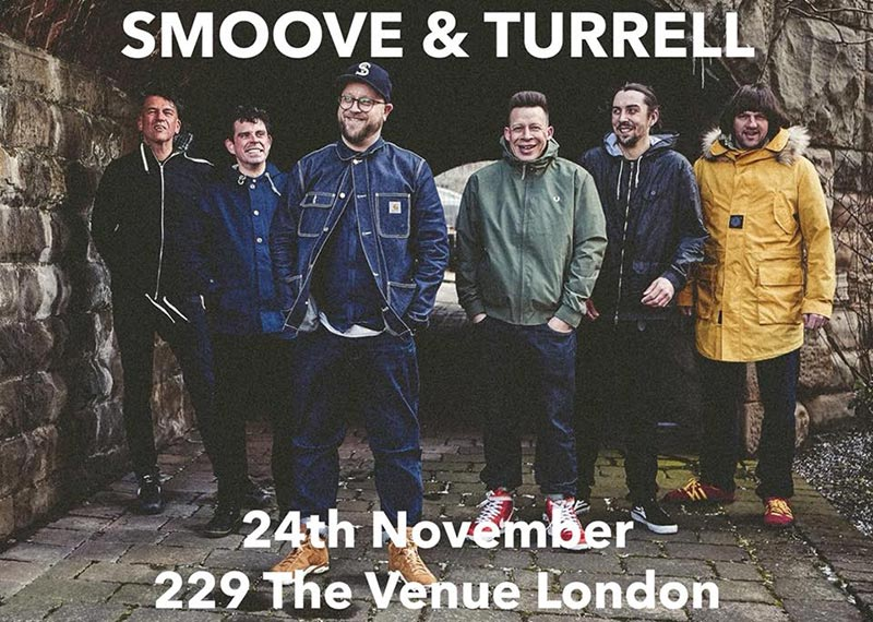 Smoove & Turrell at 229 The Venue on Sat 24th November 2018 Flyer