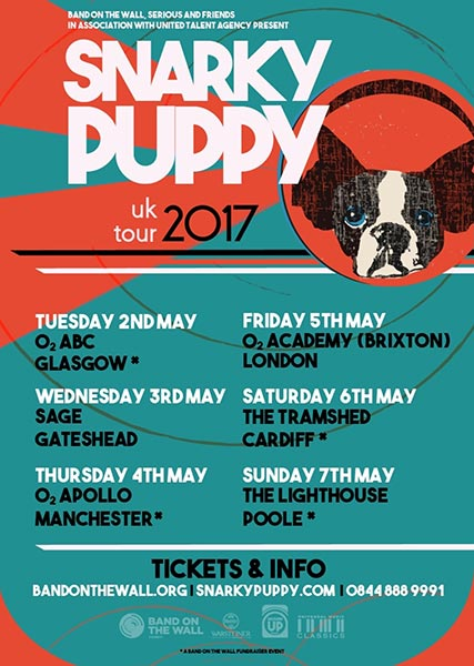 Snarky Puppy at Brixton Academy on Fri 5th May 2017 Flyer