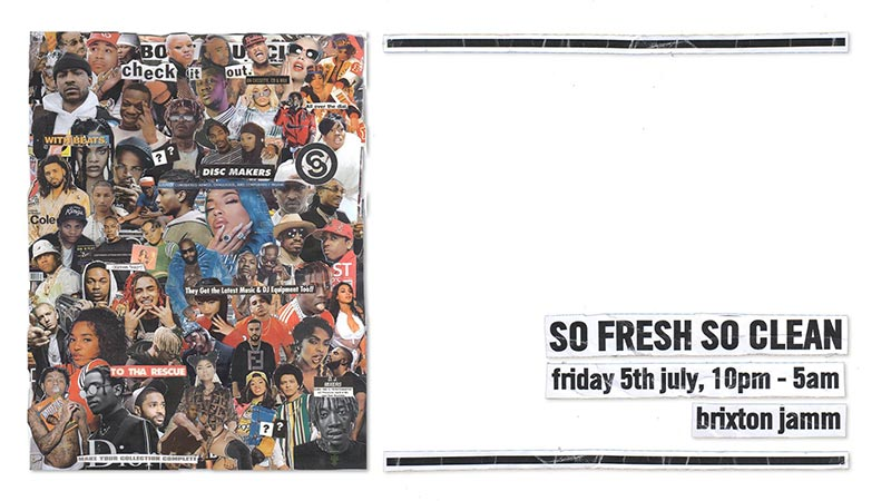 So Fresh So Clean at Brixton Jamm on Fri 5th July 2019 Flyer