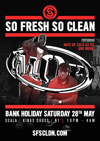 So Fresh So Clean w/ M.O.P at KOKO on Saturday 28th May 2016 Flyer